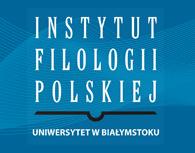 Instytut Filologii Polskiej UwB - Strona główna